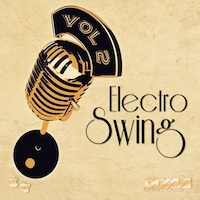 Electro Swing Vol.2 - Be innovative and swing it with this pack