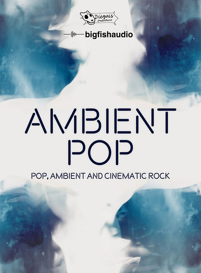 Ambient Pop - Pop, Ambient and Cinematic Rock Styles