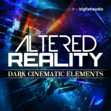 Altered Reality: Dark Cinematic Elements Sound FX