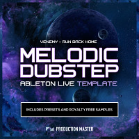 Venemy - Run Back Home - Melodic Dubstep - Ableton Live Template product image