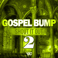 Gospel Bump: Shout It Out 2 product image