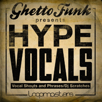 Ghetto Funk Presents Hype Vocals product image