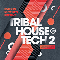 Maison Records - Tribal House & Tech 2 product image