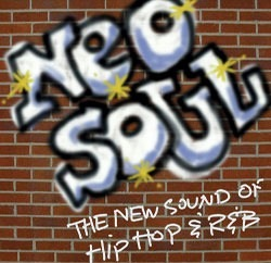 Neo Soul - The new sound of Hip Hop and R&B product image
