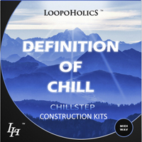 Definition of Chill Vol.1 - Chillstep Construction Kits product image