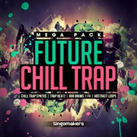 Future Chill Trap Mega Pack product image