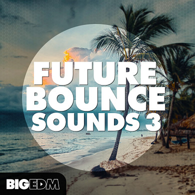 Future Bounce Sounds 3 product image