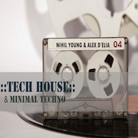 Tech House & Minimal Techno:Nihil Young & Alex D'Elia product image