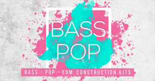 Bass Pop: Bass Pop EDM Construction Kits