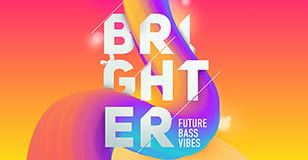 BRIGHTER: Future Bass Vibes by Big Fish Audio