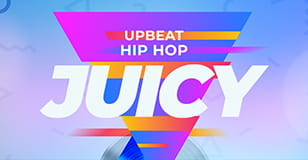 JUICY: Upbeat Hip