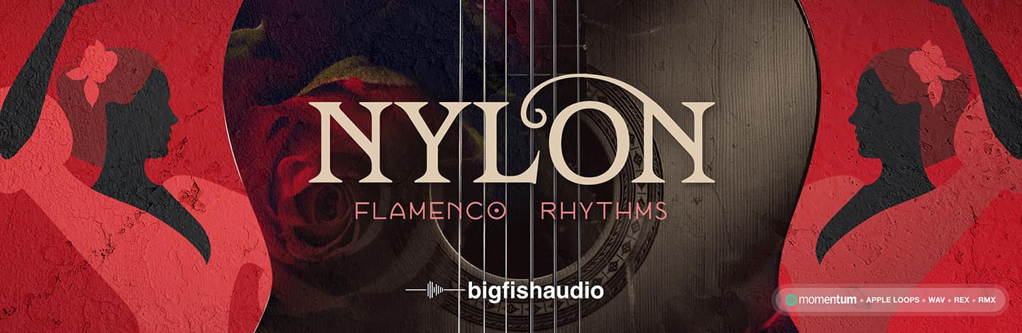 Nylon: Flamenco Rhythms by Big Fish Audio