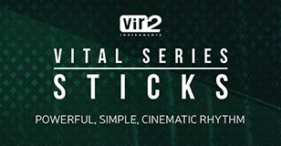 Vital Series: Sticks