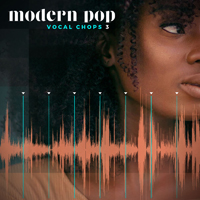 Modern Pop Vocal Chops 3 - Chopped vocal samples perfect for starting production on your own hit songs
