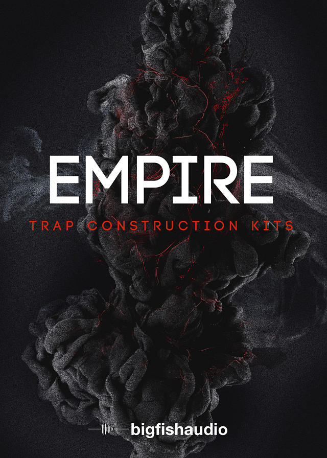 Empire: Trap Construction Kits - 50 Construction Kits Full of Bangin' Trap Hits