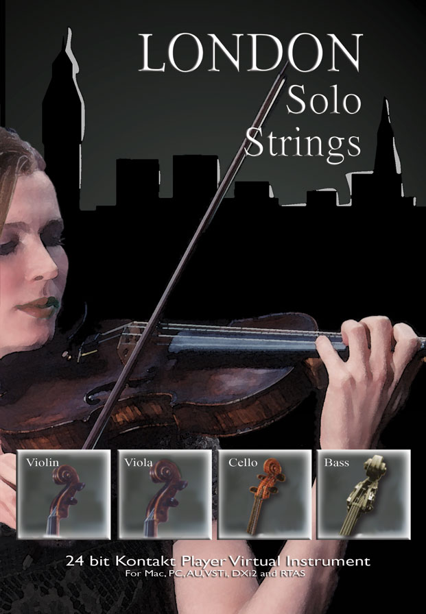 London Solo Strings - Solo string multi-sample instruments - Violin, Viola, Cello and Double-Bass