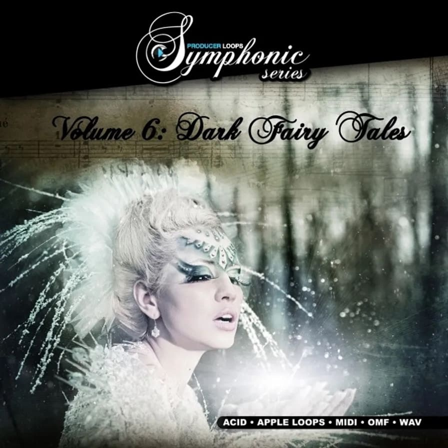 Symphonic Series Vol.6: Dark Fairy Tales - 5 original compositions supplied in Construction Kit format