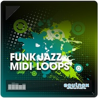 Funk Jazz MIDI Loops - Jam packed with tons of inspirational loops