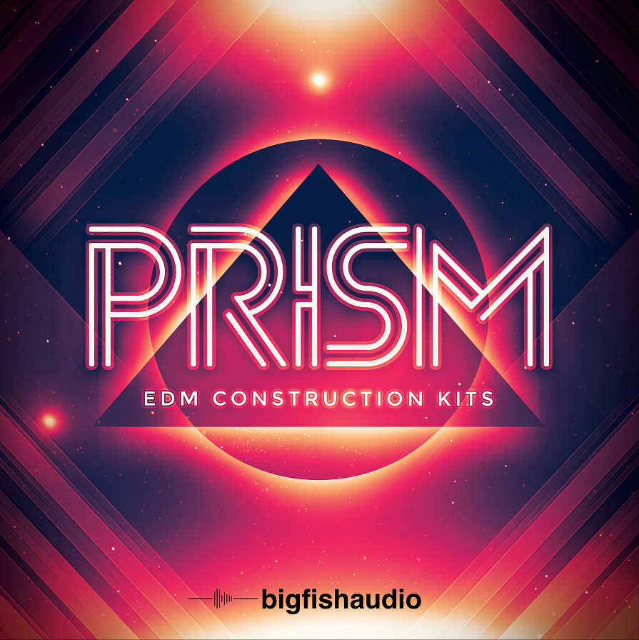 PRISM: EDM Construction Kits - 18 radio-ready EDM construction kits you need to hear to believe