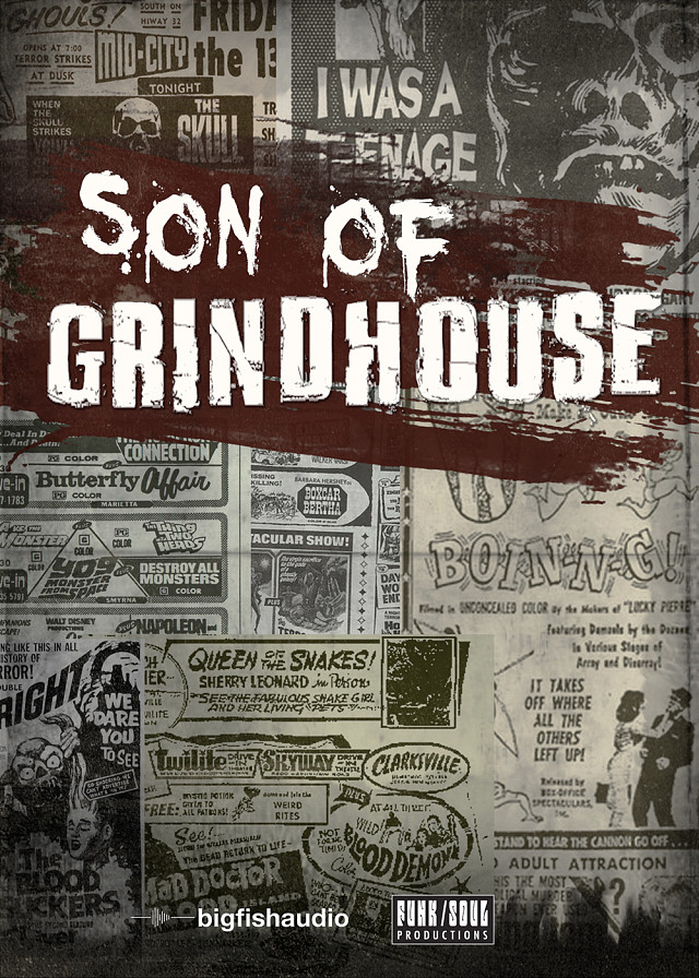 Son of Grindhouse - The authentic sounds of B-Movie cinema