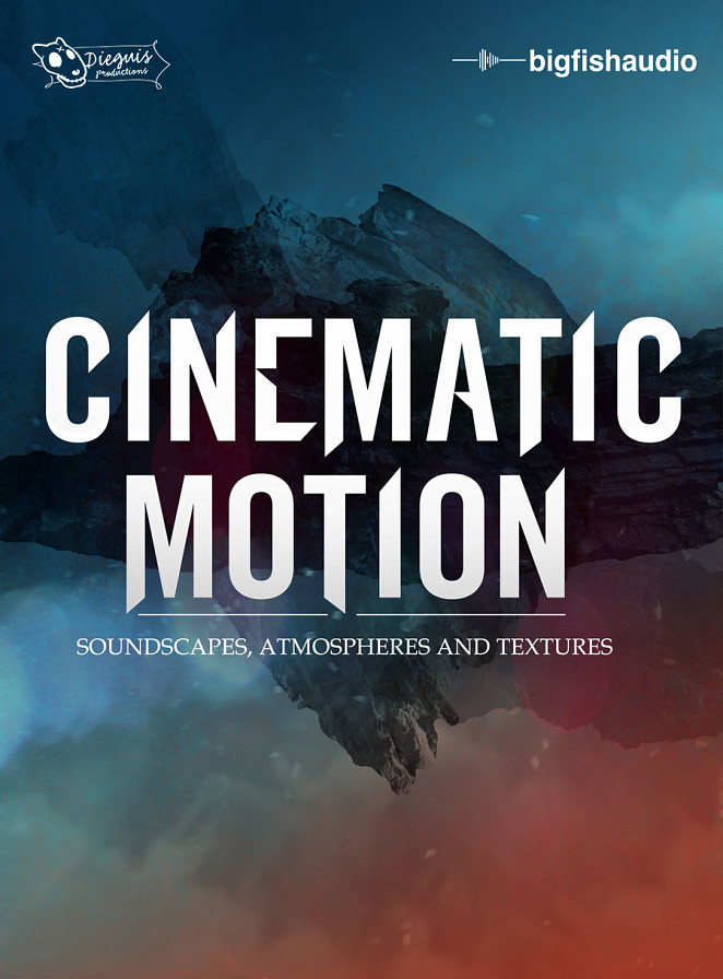 Cinematic Motion - Cinematic Soundscapes, Atmospheres and Textures