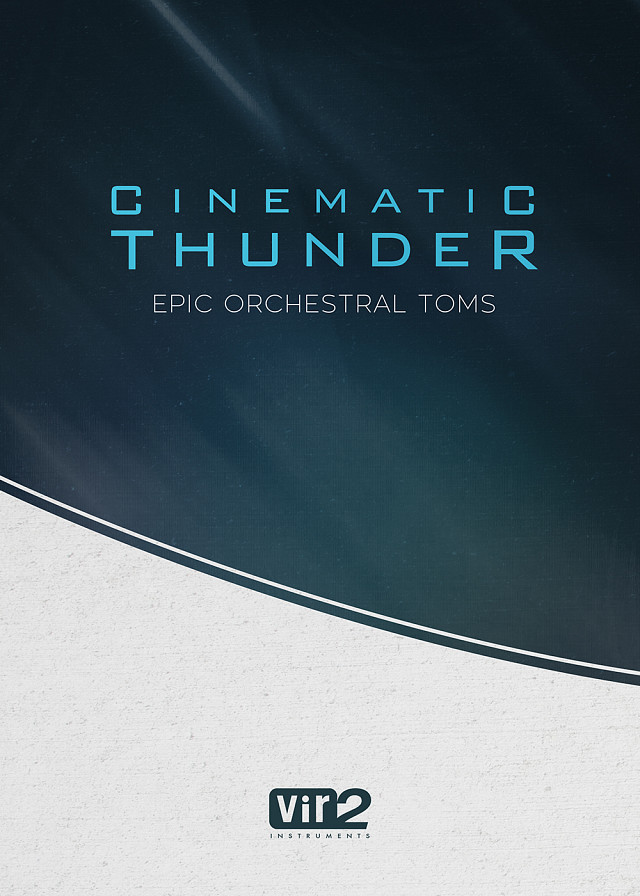 Cinematic Thunder: Epic Orchestral Toms - A cinematic toms virtual instrument for epic trailers and action cues