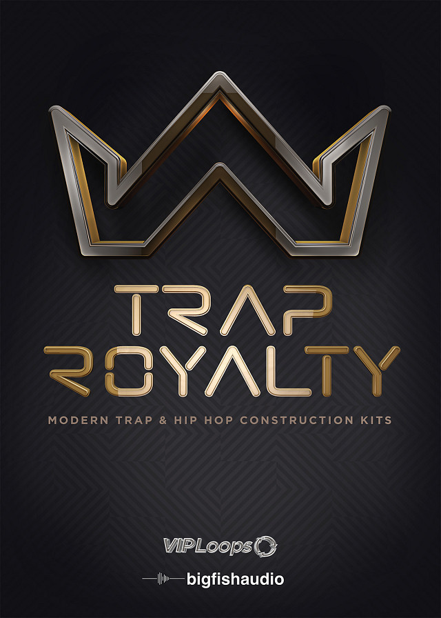 Trap Royalty - The crown jewel of Modern Trap music