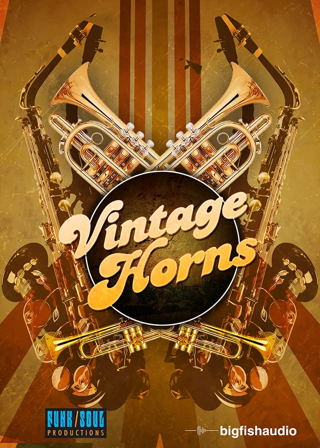 Vintage Horns - Emulate the sounds of classic horn sections from the '60s and '70s