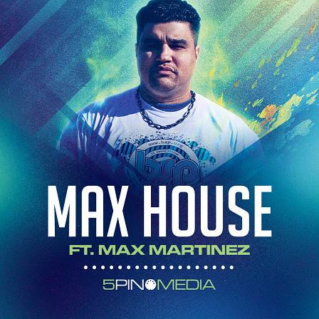Max House Ft. Max Martinez - Packed with raw attitude and groove aplenty