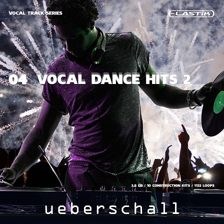 Vocal Dance Hits 2 - The next addition in the Elastik Vocal Series, 4GB of samples, 1100 loops