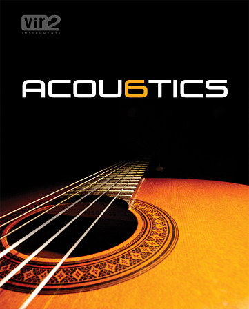 Acou6tics - Re-imagine the acoustic guitar with the follow up to Vir2's Electri6ity