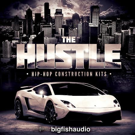 Hustle: Hip Hop Construction Kits, The - 30 Hip Hop and R&B construction kits ready for the Hustle