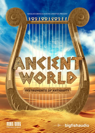 Ancient World: Instruments of Antiquity - An exciting journey to the origins of music
