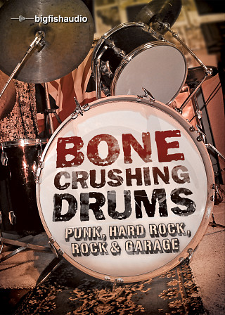 Bone Crushing Drums - A collection of ferocious and hard-hitting rock drum loops