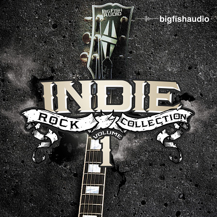 big fish audio indie rock collection vol 1 indie rock in it s