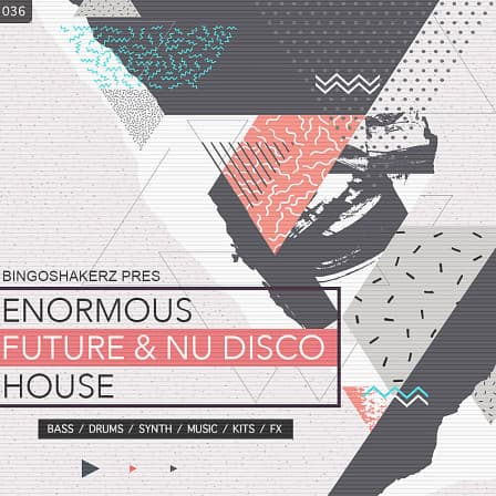 Enormous Future & Nu Disco House - 400Mb of supreme bass & synth loops, clap & hat sounds and much more!