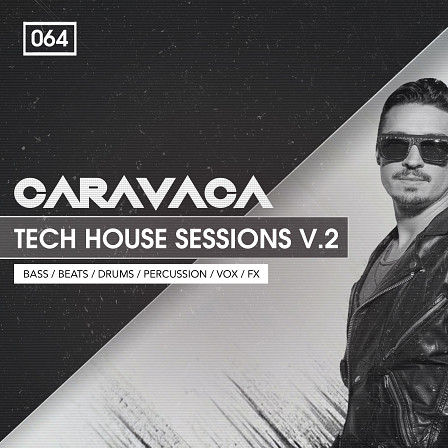 Caravaca Tech House Sessions 2 - Caravaca is back with 2nd installment of Tech House Sessions.