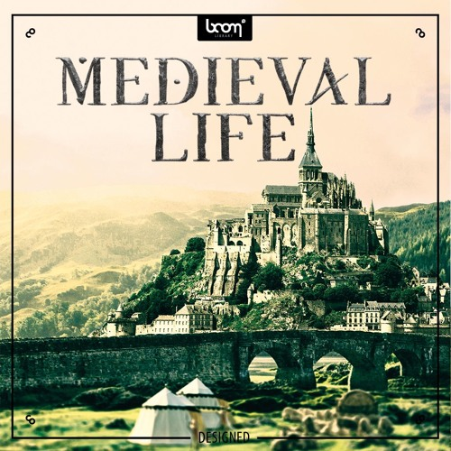 Medieval Life - Designed - Collectoin of rich and vivid medieval background sounds