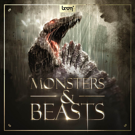 Monsters & Beasts - The awe-inspiring sound of legendary creatures