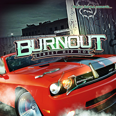 Burnout: Street Hip Hop - Hip hop that's ready for the streets