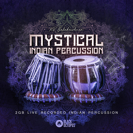 Mystical Indian Percussion - Bring the essence of India into your studio with this high level percussion pack