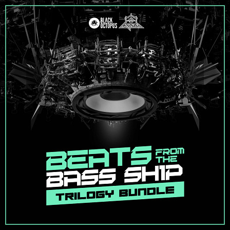 Beats From the Bass Ship Trilogy - The perfect bass bundle packed with over 300 Serum presets