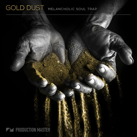Gold Dust - Melancholic Soul Trap - Moody R'n'B vibes, straight from Atlanta, mixed with the freshest trap beats