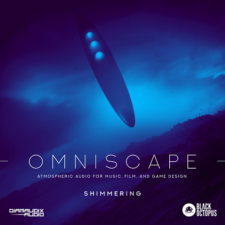 Omniscape - Shimmering - A monumental achievement in soundscapes and ambient audio