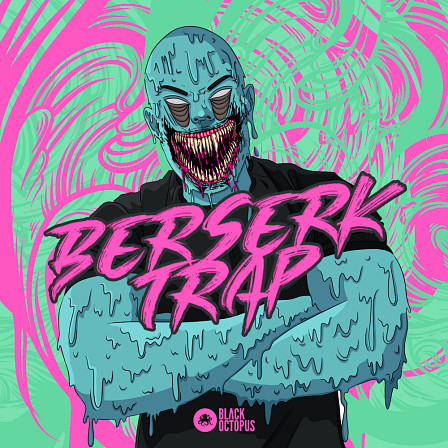 Berserk Trap - Heavy artillery Trap ingredients for your next hit song