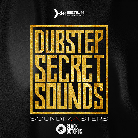 Dubstep Secret Sounds - The biggest, heaviest & most sought after sounds in Dubstep