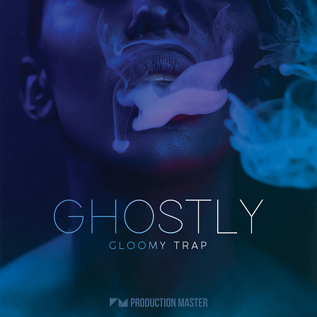 Ghostly - Gloomy Trap - This melancholic sound bank hands over a colossal amount of hot and trendy riffs