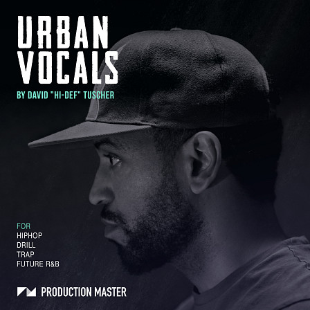Urban Vocals - Have that raw and energetic flow that you want in Hip-Hop, Drill, Trap & RnB