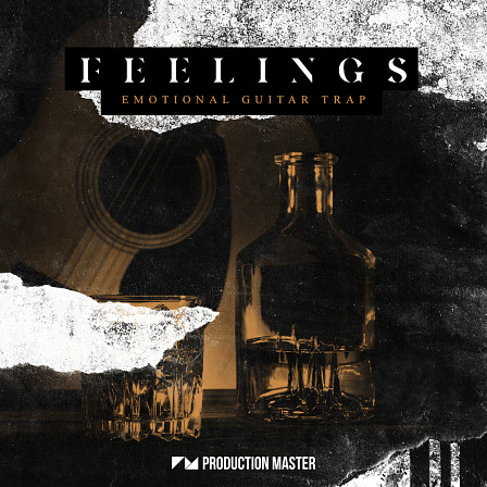 Feelings - Emotional Guitar Trap - Production Master proudly presents the ultimate guitar trap collection!