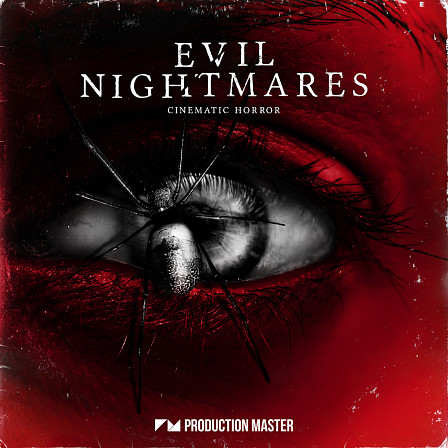Evil Nightmares - Cinematic Horror - Distressing sounds and intimidating loops, dive into the most unsettling pack